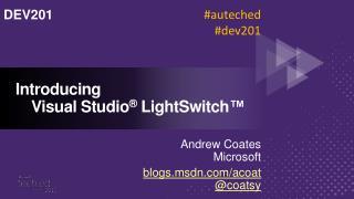 Introducing Visual Studio  LightSwitch