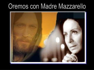 Oremos con Madre Mazzarello