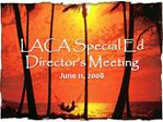 LACA Special Ed Director s Meeting