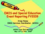 EMIS and Special Education Event Reporting FY2009