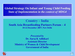 Global Strategy On Infant and Young Child Feeding State of Implementation in the context of MDG4