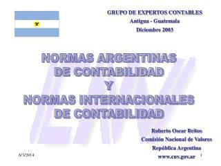 NORMAS CONTABLES ARGENTINAS ORGANISMOS EMISORES