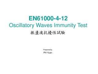 EN61000-4-12 Oscillatory Waves Immunity Test