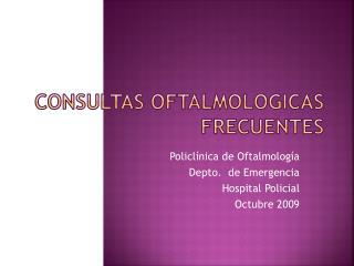 CONSULTAS OFTALMOLOGICAS FRECUENTES