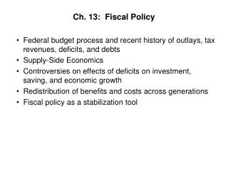 Ch. 13:  Fiscal Policy