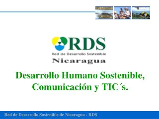 Desarrollo Humano Sostenible, Comunicaci n y TIC s.
