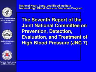 The Seventh Report of the  Joint National Committee on Prevention, Detection,  Evaluation, and Treatment of High Blood P