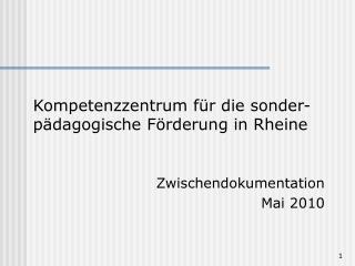 Kompetenzzentrum f r die sonder-p dagogische F rderung in Rheine   Zwischendokumentation Mai 2010