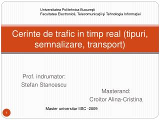 Cerinte de trafic in timp real tipuri, semnalizare, transport