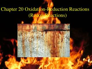 Chapter 20 Oxidation-Reduction Reactions    Redox Reactions