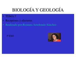 BIOLOG A Y GEOLOG A