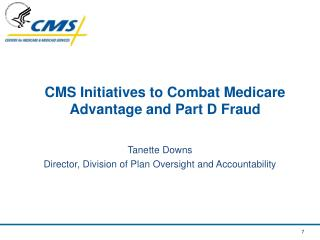 CMS Initiatives to Combat Medicare Advantage and Part D Fraud