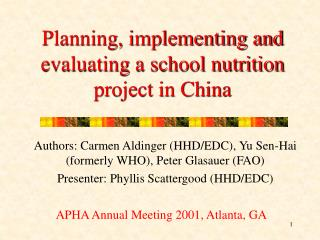 Planning, implementing and evaluating a school nutrition project in China