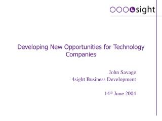 Developing New Opportunities for Technology Companies
