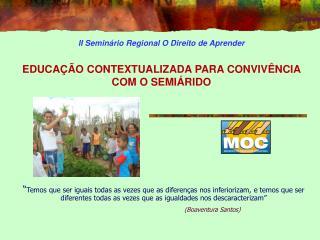 II Semin rio Regional O Direito de Aprender   EDUCA  O CONTEXTUALIZADA PARA CONVIV NCIA COM O SEMI RIDO