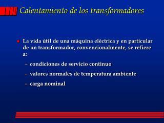 Calentamiento de los transformadores