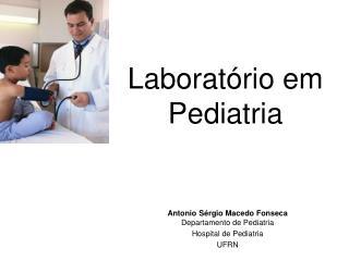 Laborat rio em Pediatria