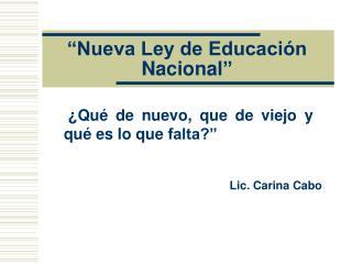 Nueva Ley de Educaci n Nacional