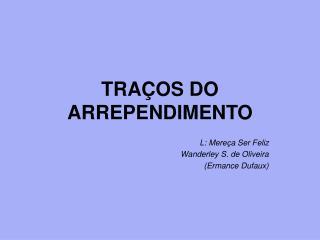 TRA OS DO ARREPENDIMENTO