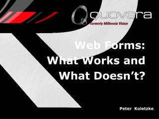 Web Forms:  What Works and What Doesn t