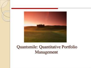 Quantsmile: Quantitative Portfolio Management