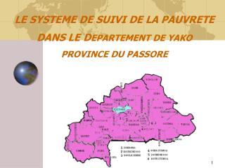 LE SYSTEME DE SUIVI DE LA PAUVRETE DANS LE DEPARTEMENT DE YAKO PROVINCE DU PASSORE