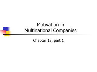Motivation in  Multinational Companies