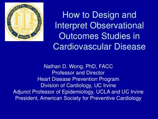 How to Design and Interpret Observational Outcomes Studies in Cardiovascular Disease