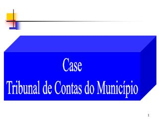 Case Tribunal de Contas do Munic pio