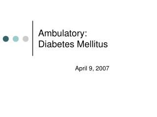 Ambulatory: Diabetes Mellitus