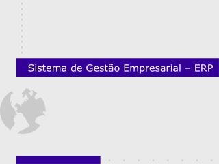 Sistema de Gest o Empresarial   ERP