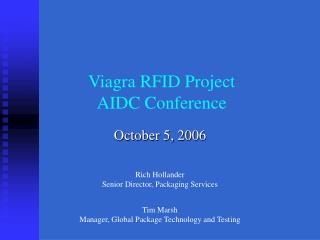 Viagra RFID Project AIDC Conference
