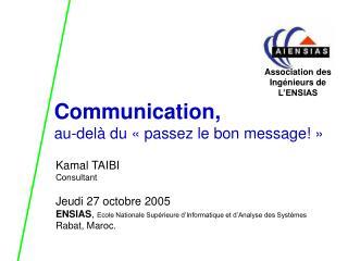 Communication,  au-del  du   passez le bon message