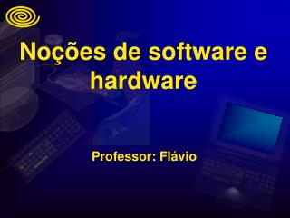 No  es de software e hardware