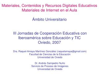 Materiales, Contenidos y Recursos Digitales Educativos  Materiales de Internet en el Aula   mbito Universitario    III J