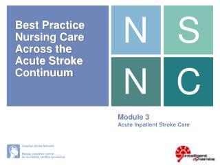 Module 3 Acute Inpatient Stroke Care