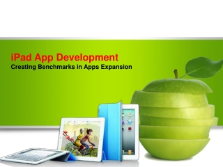 iPad App Development India- Creating Benchmarks