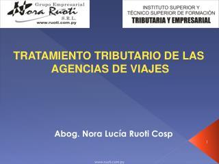 TRATAMIENTO TRIBUTARIO DE LAS  AGENCIAS DE VIAJES