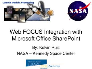Web FOCUS Integration with Microsoft Office SharePoint