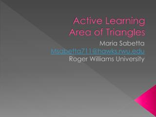 Active Learning Area of Triangles