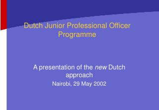 Dutch Junior Professional Officer Programme