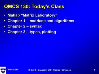 QMCS 130: Today s Class