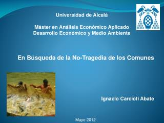 Universidad de Alcal   M ster en An lisis Econ mico Aplicado Desarrollo Econ mico y Medio Ambiente    En B squeda de la