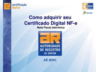 Como adquirir seu  Certificado Digital NF-e Nota Fiscal eletr nica