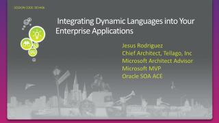 Integrating Dynamic Languages into Your Enterprise Applications