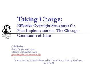 Taking Charge:  Effective Oversight Structures for Plan Implementation- The Chicago Continuum of Care