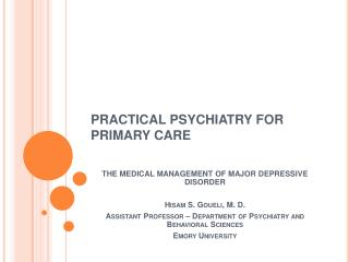 PRACTICAL PSYCHIATRY FOR PRIMARY CARE