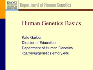 Human Genetics Basics