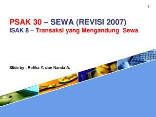 PSAK 30   SEWA REVISI 2007 ISAK 8   Transaksi yang Mengandung  Sewa