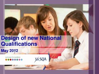 Design of new National  Qualifications